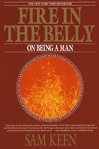 9780553351378: Fire In The Belly: On Being a Man
