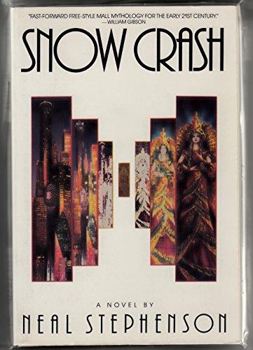 Snow Crash: Stephenson, Neal
