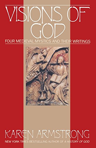 9780553351996: Visions Of God: Four Medieval Mystics and Their Writings