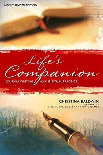 Life's Companion: Journal Writing As a Spiritual Quest: Baldwin, Christina