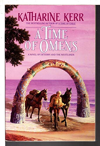9780553352351: A Time of Omens: A Novel of the Westlands (Bantam Spectra Book)