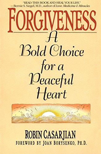 9780553352368: Forgiveness: A Bold Choice for a Peaceful Heart