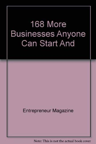 9780553352382: 168 More Businesses Anyone Can Start And