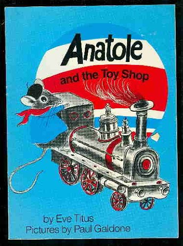 9780553352399: ANATOLE AND THE TOY SHOP (Little Rooster)