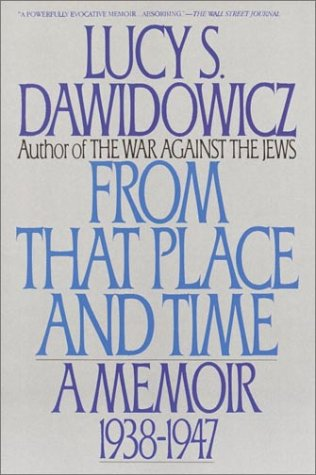 9780553352481: From That Place and Time: A Memoir, 1938-1947