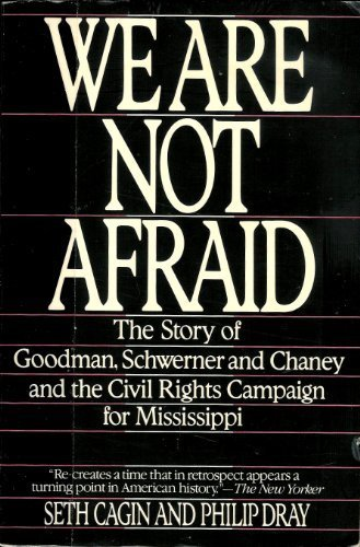 9780553352528: We Are Not Afraid: The Story of Goodman, Schwerner, and Chaney and the Civil Rights Campaign for Mississippi