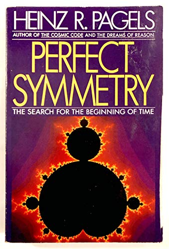9780553352542: Perfect Symmetry: The Search for the Beginning of Time