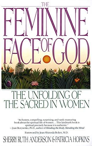 9780553352665: The Feminine Face of God: The Unfolding of the Sacred in Women