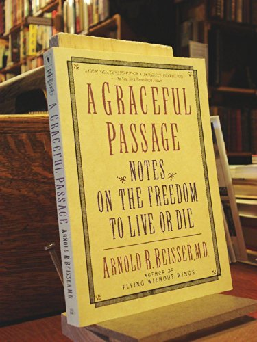 9780553353082: A Graceful Passage: Notes On the Freedom To Love or Die