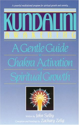 9780553353303: Kundalini Awakening: A Gentle Guide to Chakra Activation and Spiritual Growth