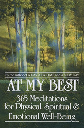 9780553353372: At My Best: 365 Meditations For The Physical, Spiritual, And Emotional Well-Being