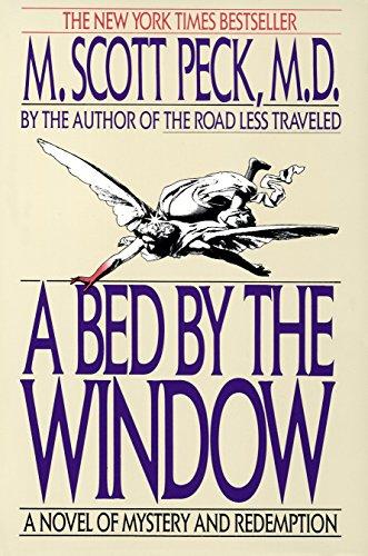 Bed by the Window, A: A Novel: Peck, M. Scott