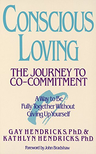 9780553354119: Conscious Loving: The Journey to Co-Commitment