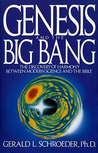 Genesis and the Big Bang: The Discovery of Harmony