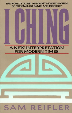 9780553354249: I Ching: A New Interpretation for Modern Times