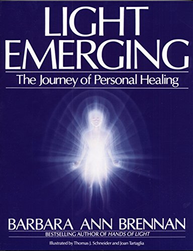 Light Emerging. The Journey of Personal Healing.