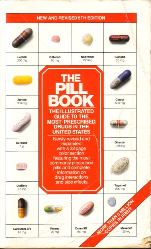 The Pill Book (Pill Book (Quality Paper)): Silverman, Harold M.