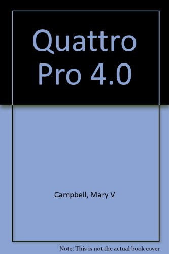QUATTRO PRO 4.0 HANDBOOK - THE OFFICIAL: Campbell, Mary (Author).