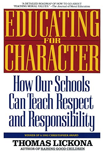 9780553370522: Educating for Character: How Our Schools Can Teach Respect and Responsibility