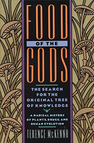 9780553371307: Food of the Gods: The Search for the Original Tree of Knowledge : A Radical History of Plants, Drugs, and Human Evolution