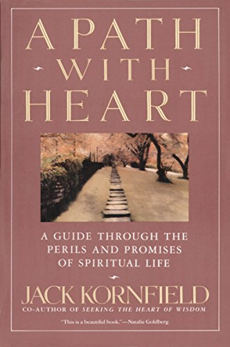 9780553372113: A Path with Heart: A Guide Through the Perils and Promises of Spiritual Life