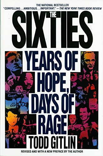 9780553372120: The Sixties: Years of Hope Days of Rage
