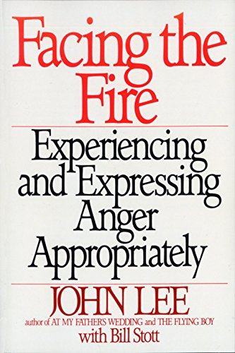 9780553372403: Facing the Fire: Experiencing and Expressing Anger Appropriately