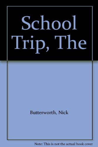 9780553372496: School Trip, The