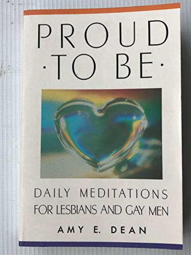 9780553372823: Proud to Be: Daily Meditations for Lesbi