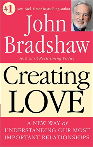 9780553373059: Creating Love: The Next Great Stage of Growth