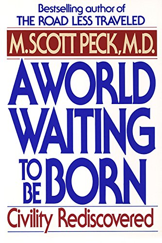 9780553373172: A World Waiting to Be Born: Civility Rediscovered
