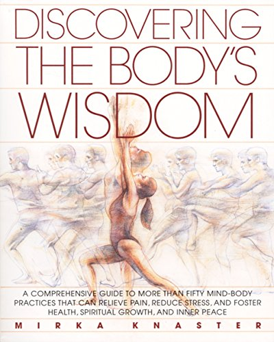 9780553373271: Discovering the Body's Wisdom