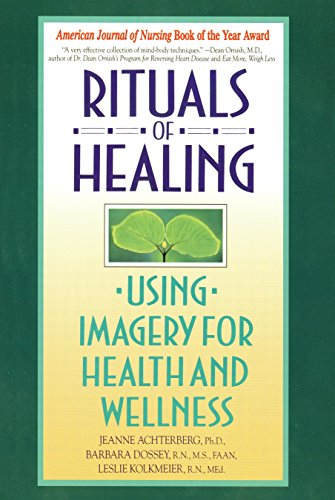 9780553373479: Rituals of Healing: Using Imagery for Health and Wellness
