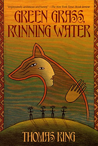 9780553373684: Green Grass, Running Water: A Novel