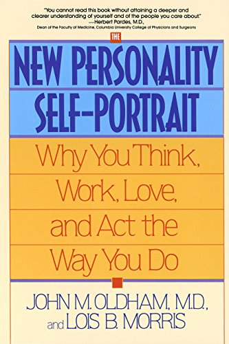 9780553373936: The New Personality Self-Portrait: Why You Think, Work, Love and Act the Way You Do