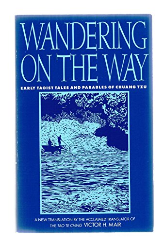 9780553374063: Wandering on the Way: Early Taoist Tales and Parables of Chuang Tzu