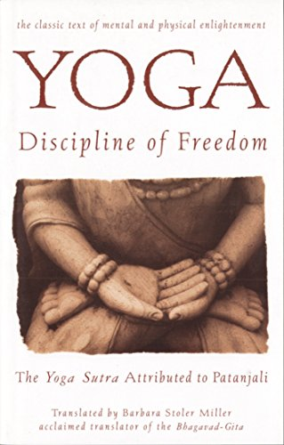 9780553374285: Yoga: Discipline of Freedom: The Yoga Sutra Attributed to Patanjali