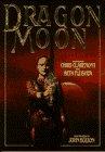 Dragon Moon: Claremont, Chris; Fleisher, Beth