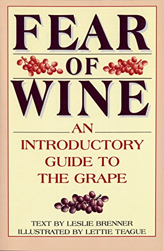 9780553374643: Fear of Wine: An Introductory Guide to the Grape
