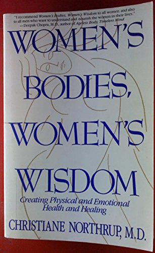 9780553374667: Women's Bodies, Women's Wisdom: Creating Physical and Emotional Health and Healing