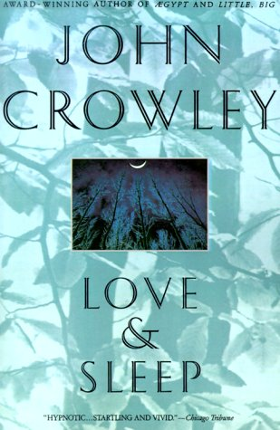 Love and Sleep (9780553374681) by John Crowley
