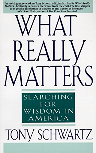 9780553374926: What Really Matters: Searching for Wisdom in America