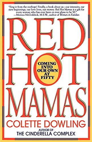 9780553374957: Red Hot Mamas: Coming into Our Own at Fifty