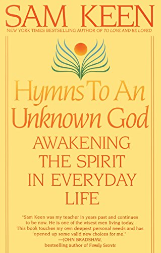 9780553375176: Hymns to an Unknown God: Awakening The Spirit In Everyday Life