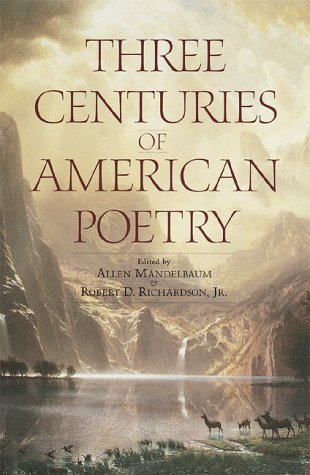 Three Centuries of American Poetry: Mandelbaum, Allen