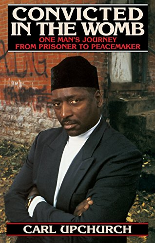 9780553375206: Convicted in the Womb: One Man's Journey from Prisoner to Peacemaker