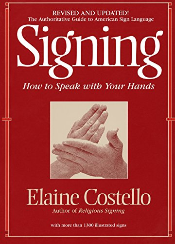 9780553375398: Signing: How To Speak With YOur Hands