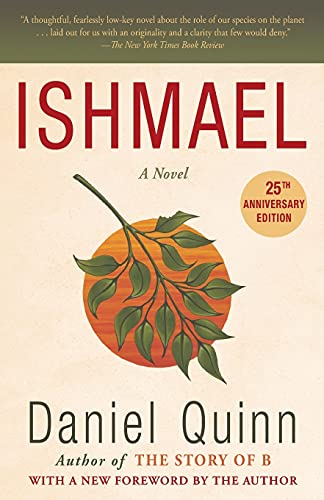 9780553375404: Ishmael: An Adventure of the Mind and Spirit