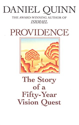 Providence: The Story of a Fifty-Year Vision Quest (0553375490) by Quinn, Daniel
