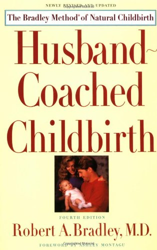 9780553375565: Husband-Coached Childbirth : The Bradley Method of Natural Childbirth
